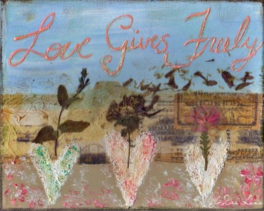 Love Gives Freely Mixed Media Mixed