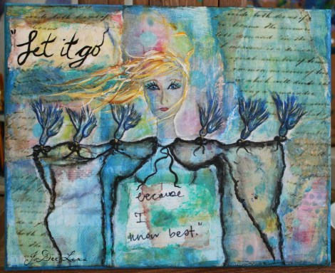 Let It Go Mixed Media